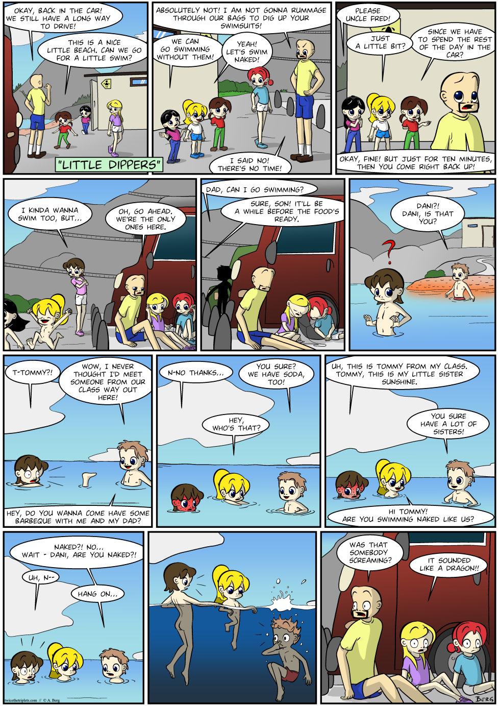 It's been a while since we had a Dani strip. Uh, I mean, a comic strip in which Dani is the main character. Just to be clear.